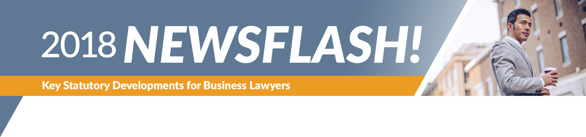2018 NewsFlash Business Law