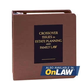 Picture of Crossover Issues in Estate Planning and Family Law
