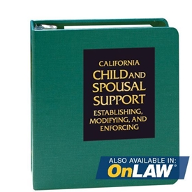 Picture of California Child and Spousal Support: Establishing, Modifying, and Enforcing