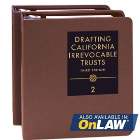 Picture of Drafting California Irrevocable Trusts
