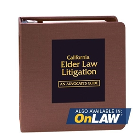 Picture of California Elder Law Litigation: An Advocate's Guide