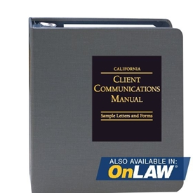 Picture of California Client Communications Manual: Sample Letters and Forms