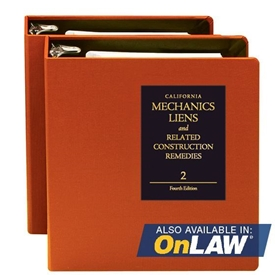 California Mechanics Liens And Related Construction Remedies