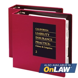 California Liability Insurance Practice: Claims and Litigation
