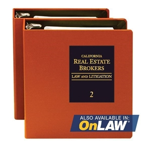 California Real Estate Brokers: Law and Litigation