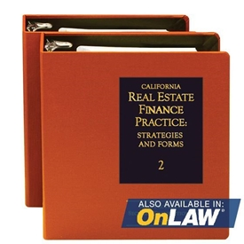 California Real Estate Finance Practice: Strategies and Forms