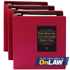 California Trial Practice: Civil Procedure During Trial