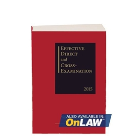 Effective Direct and Cross-Examination 2015