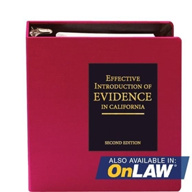 Effective Introduction of Evidence in California