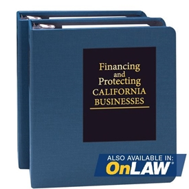 Financing and Protecting California Businesses