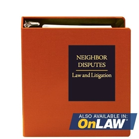 Neighbor Disputes: Law and Litigation