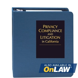 Privacy Compliance and Litigation in California