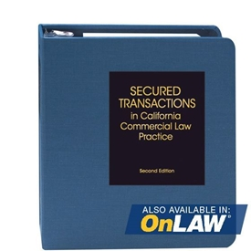 Secured Transactions in California Commercial Law Practice