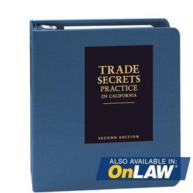 Trade Secrets Practice in California