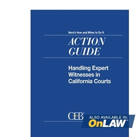 Handling Expert Witnesses In California Courts