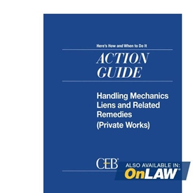Handling Mechanics Liens And Related Remedies (Private Works)