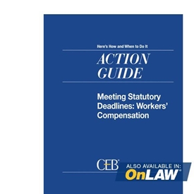 Meeting Statutory Deadlines: Workers' Compensation