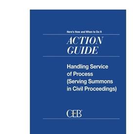 Handling Service Of Process (Serving Summons In Civil Proceedings)
