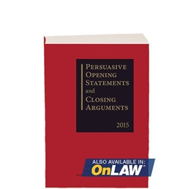 Picture of Persuasive Opening Statements and Closing Arguments 2019