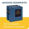 Advising Nonprofits 1m CA Employees = Business you Can't Ignore