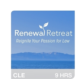 Renewal Retreat 2016: Reignite Your Passion For Law