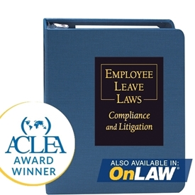 Employee Leave Laws: Compliance and Litigation