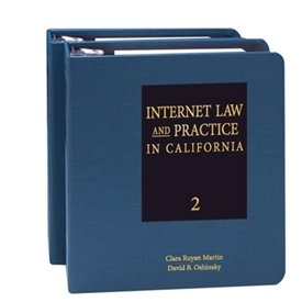 Internet Law and Practice in California