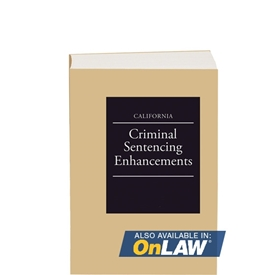 California Criminal Sentencing Enhancements