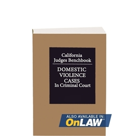 California Judges Benchbook: Domestic Violence Cases In Criminal Court