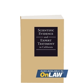 Scientific Evidence and Expert Testimony in California 2016