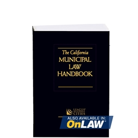 The California Municipal Law Handbook 2017