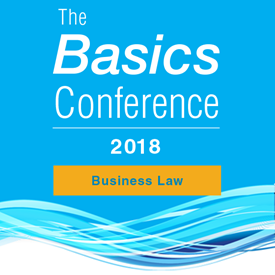 Basics Conference 2018: Business Law
