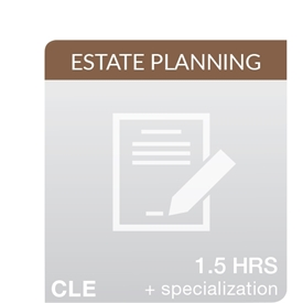 Top 10 Things Estate Planners Need To Know About Planning