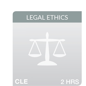 Key Developments in Legal Ethics 2018