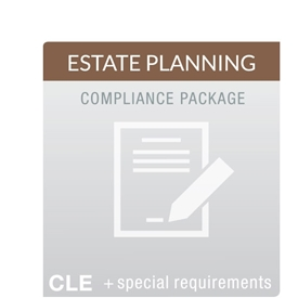 Estate Planning MCLE Compliance Package