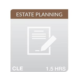 Key Developments in Estate Planning 2018