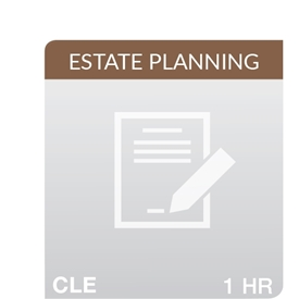 The 41st Annual UCLA/CEB Estate Planning Institute: Evidence for Trusts and Estates Lawyers